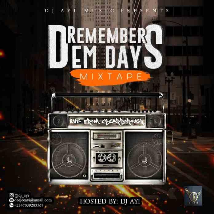 DJ Ayi Remember Dem Days Mix